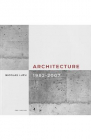 Architecture 1982 2007 Nicolas Lupu