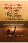 Prayers That Break Curses and Spells and Release Favors and Breakthrou