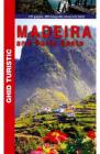Madeira si Porto Santo Ghid Turistic