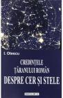 Credintele taranului roman Despre cer si stele i Otescu