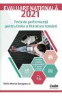 Evaluare nationala 2021 Teste de performanta pentru limba si literatur