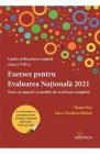 Exersez pentru Evaluarea Nationala 2021 Ileana Gae Anca Nicoleta Simio