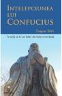 Intelepciunea lui Confucius Casper Shih