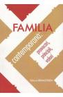 Familia contemporana provocari principii valori