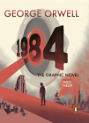 Nineteen Eighty Four The Graphic Novel