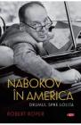 Nabokov in America Robert Roper