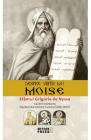 Despre viata lui Moise Sfantul Grigorie de Nyssa