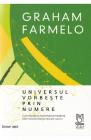 Universul vorbeste prin numere Graham Farmelo
