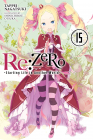 RE Zero Starting Life in Another World Volume 15