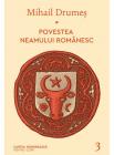 Povestea neamului romanesc Volumul 3