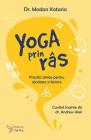 Yoga prin ras Practici zilnice pentru sanatate si fericire Dr Madan Ka