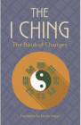 The I Ching The Book of Changes James Legge
