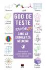 600 de teste rapide care va stimuleaza neuronii Loic Audrain Sandra Le