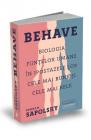 Behave Biologia fiintelor umane in ipostazele lor cele mai bune si cel