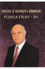 Linistea si nelinistea drumului Florea Firan 80
