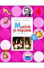 Muzica si miscare Clasa 4 Caiet Sem 2 CD Florentina Chifu Petre Stefan
