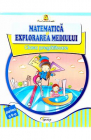 Matematica si explorarea mediului Clasa Pregatitoare Partea II Doina B