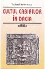 Cultul cabirilor in Dacia Teohari Antonescu