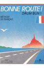Bonne route Drum bun vol 1 34 lectii Methode de francais Hachette Pier