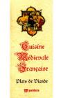 Cuisine medievale francaise Plats De Diande