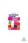 Dictionarul copiilor francez roman Doina Florea
