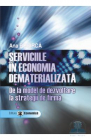 Serviciile in economia dematerializata Ana Bobirca