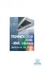 Tehnologii xml xml in Java Initiere in xml Anghel Octavia Andreea Angh