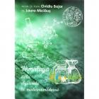 Himalaya de la Ayurveda la medicina moderna Ovidiu Bojor Laura Miclaus