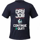 Tricou Day Job