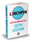 Linchpin E ti de neinlocuit
