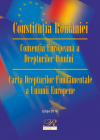 Constitu ia Romaniei Conven ia European a Drepturilor Omului Carta Dre
