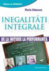 Inegalit i integrale De la ini iere la performan