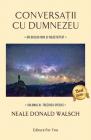 Conversa ii cu Dumnezeu vol 4 Trezirea speciei