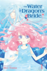 The Water Dragons Bride Vol 1