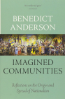 Imagined Communities Reflections on the Origin and Spread of Nationali