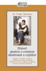Sfaturi pentru o crestere sanatoasa a copiilor Vasile Thermos
