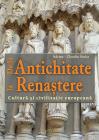 De la Antichitate la Renastere Adrian Claudiu Stoica