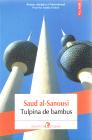 Tulpina de bambus Saud al Sanousi