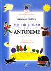 Mic dictionar de antonime Gramatica si poezii Passionaria Stoicescu