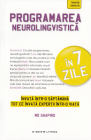 Programarea neurolingvistica in 7 zile Mo Shapiro