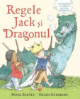 Regele Jack si Dragonul Peter Bently Helen Oxenbury