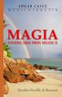 Magia Vindecarii Prin Muzica Edgar Cayce