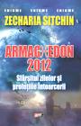 Armaghedon 2012 Zecharia Sitchin