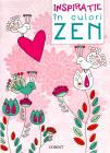 Inspiratie in culori Zen Carte de colorat