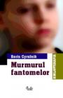 Murmurul fantomelor Boris Cyrulnik