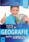 Teste de Geografie pentru gimnaziu Clasa 5 Dorina Cheval Adina Serban