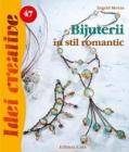 Idei Creative 47 Bijuterii In Stil Romantic