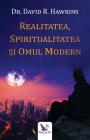 Realitatea spiritualitatea i omul modern