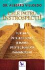 Cele patru introspec ii Puterea in elepciunea i harul Protectorilor P