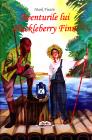 Aventurile lui Huckleberry Finn Mark Twain